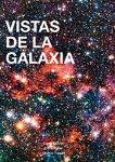 Vistas de la Galaxia
